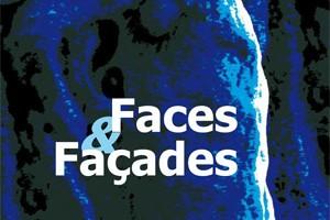 Faces & Façades